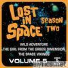 Lost in Space, Vol. 5: Wild Adventure / The Girl from the Green Dimension / The Space Vikings (Television Soundtrack)