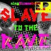 Slave to the Rave Again EP