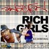 Rich Girls b/w Schwing - EP