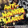 Anti-nowhere League - Punk Singles & Rarities 1981-84