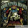 Arden Park Roots - Pipe Dreams