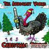 Arrogant Worms - Christmas Turkey
