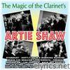 The Magic Of The Clarinet's Of Artie Shaw