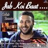 Jab Koi Baat Bigad Jaye - Collab Session - Single