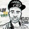 Luv You 4ever (feat. F French & Taranchyla) - Single