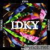 IDKY (feat. Hale, Dartlin & Tremell) - Single