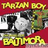 Baltimora - Tarzan Boy - The World of Baltimora (Remastered)