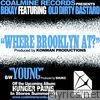 Where Brooklyn At? (Digi 12