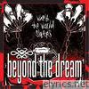 Beyond The Dream - While the World Sleeps