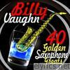 40 Golden Saxophone Greats