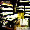 Bang Bang - 2 shots in the head - EP