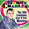 Bobby Charles - The '50s Louisiana Rock 'n' Roll