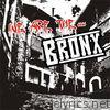 We Are The... Bronx