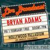 Live Broadcast 1st February 1985 Hollywood Palladium
