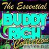 The Essential Buddy Rich Collection