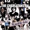 Charlatans UK - Us and Us Only