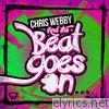 Chris Webby - And the Beat Goes On - Single