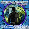 Stained Glass World (feat. Angel Hunter) - Single