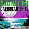 Caribbean Skies - Single