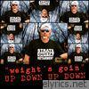 (Weight's Goin) up Down, up Down - Single