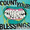 Count Your Blessings - Yeeaahh Right