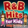 R & B Hits for Kids - Sung by Kids