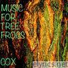 Music for Tree Frogs