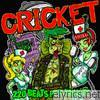 Cricket - 220 Beats Per Minute