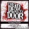 Dead Next Door - There's No Business Like Horror Business