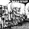 Dead Stop - Done With You
