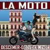 La Moto (feat. Dama & El Micha) - Single