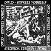 Diplo - Express Yourself - EP