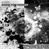 Show You How - EP
