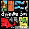 Dynamite Boy - Somewhere In America