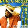 Eek-a-mouse - Skidip