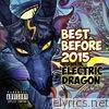 Electric Dragon - Best Before 2015