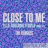 Ellie Goulding - Close to Me: The Remixes (feat. Diplo & Swae Lee) - EP