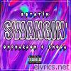 Swangin' (feat. OhPharaoh & Shoda) - Single