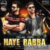 Haye Rabba (feat. PBN) - Single