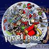 Future Idiots - Unwrap My Package