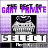 Gary Private - The Best of Gary Private on Select Records - EP