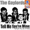 Tell Me You're Mine (Remastered) - Single