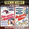 Sun Valley Serenade / Orchestra Wives - Glenn Miller In the Cinema