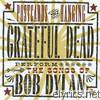 Grateful Dead - Postcards of the Hanging - Grateful Dead Perform the Songs of Bob Dylan