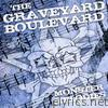 Graveyard Boulevard - Monster Melodies