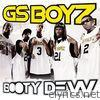 Gs Boyz - Booty Dew - Single