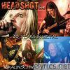 Headshot - 20 Years in Metal (Live)