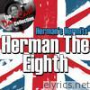 Herman The Eighth - [The Dave Cash Collection]