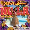 Drew's Famous Presents Hula Party Music