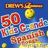 Drew's Famous 50 Kids Grande Spanish Songs